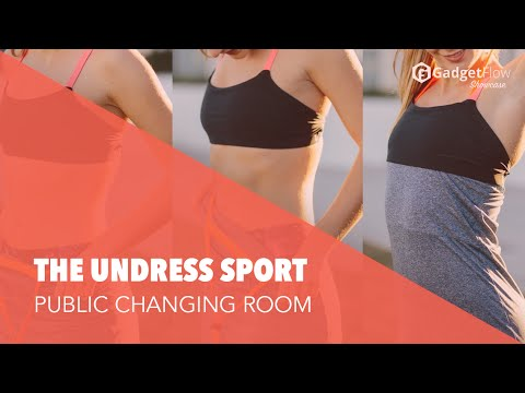 The Undress- Change clothes in public without getting