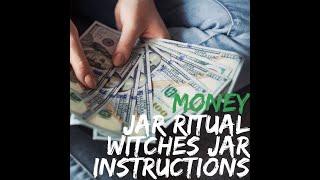 Money Jar Ritual Instructions - Part 1