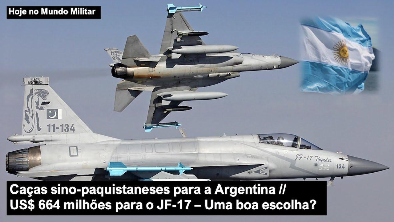Download Caças sino-paquistaneses para a Argentina – US$ 664 milhões para o JF-17 – Uma boa escolha?