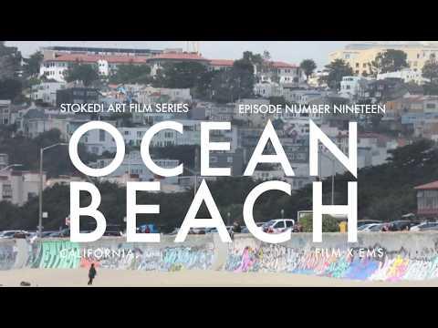 OCEAN BEACH : STOKED! ART FILMS # 19