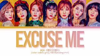 AOA 'Excuse Me' Lyrics (에이오에이 Excuse Me 가사) Color Coded Lyri…