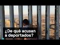 ¿De qué acusan a deportados? - Trump - Denise Maerker 10 en punto