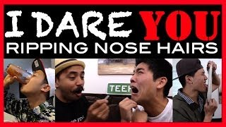 I Dare You: Ripping Nose Hairs!?