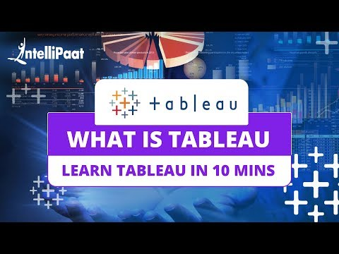 What is Tableau 10   Tableau Tutorial For Beginners   Data Visualization Certification Training