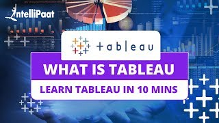 What is Tableau 10 | Tableau Tutorial For Beginners | Data Visualization Certification Training