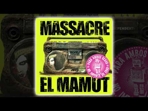 Massacre - El Mamut [AUDIO, FULL ALBUM 2007]