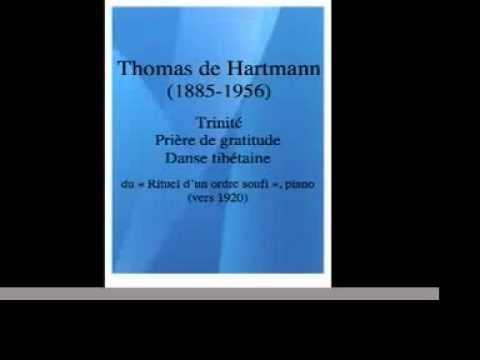 "Thomas de Hartmann (1885-1956) : ""Rituals of a Sufi Order"" piano (3 extracts)"