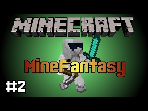 MineFantasy - Forging and Smelting (Ep 2)