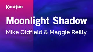 Karaoke Moonlight Shadow - Mike Oldfield *