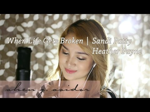 When Life Gets Broken | Sandi Patty and Heather Payne - Shen