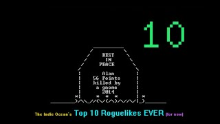 Top 10 Roguelikes Ever! (So Far) - September 2014