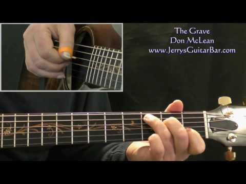 How To Play Don McLean The Grave (intro only)