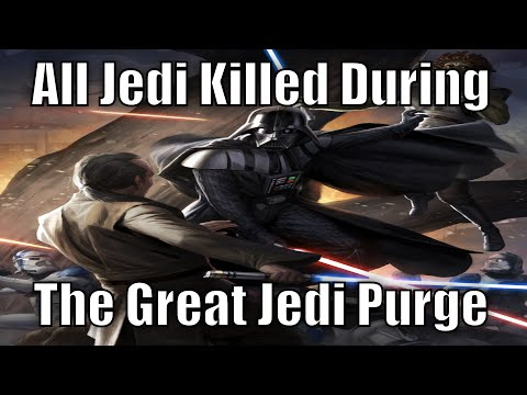 All Jedi Killed During The Great Jedi Purge
