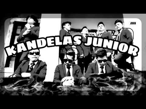 Se acabo Kandelas Júnior. Primicia 2018 Febrero
