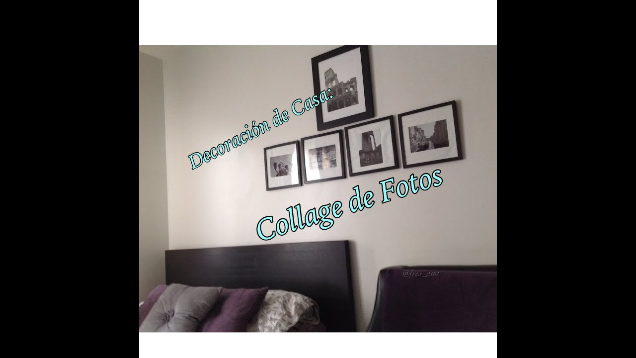 Decoracion de Casa: Collage de Fotos - YouTube