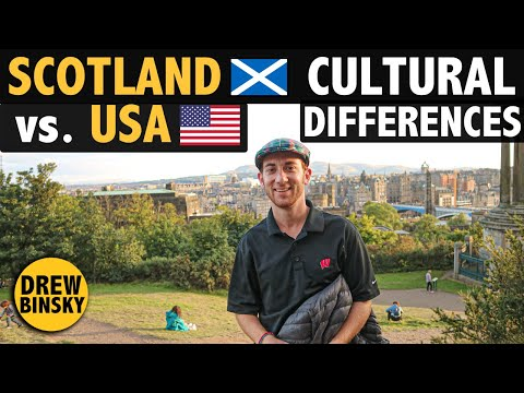 SCOTLAND vs. USA (Cultural Differences)