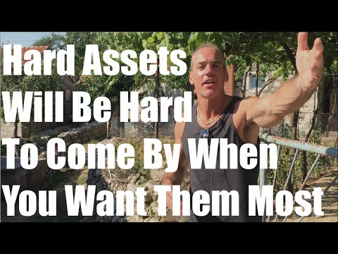 Why Your Family Should Get Hard Assets Sooner Than Later