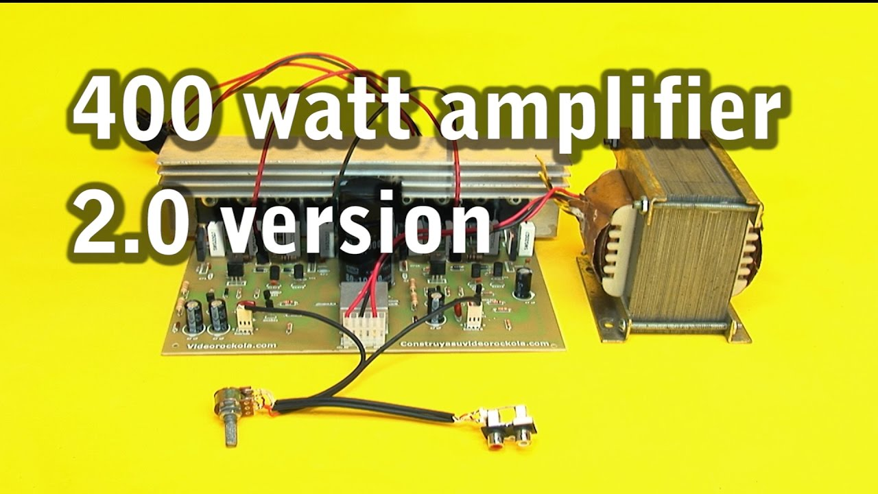 400 watt amplifier, 2 0 version