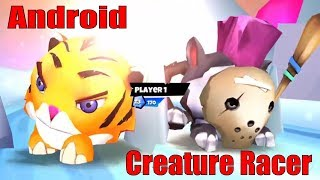 Creature Racer Android Game Play Video for Kids - Best Android fun Games