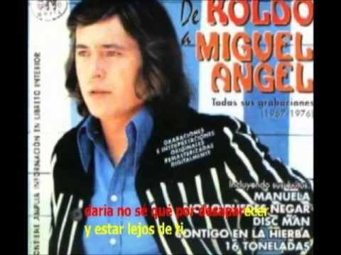 DE FLOR Y DE PIEDRA   MIGUEL ANGEL KOLDO Karaoke