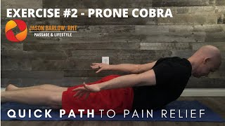 Quick Path to Pain Relief - Exercise 2 - Prone Cobra