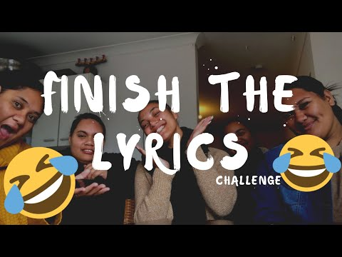 Finish The Lyrics Challenge!!!!! | The First Family