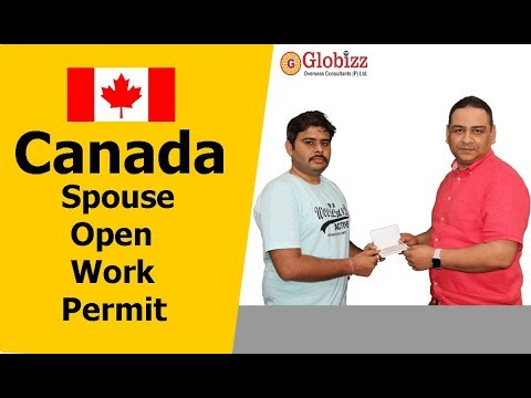 CANADA SPOUSE DEPENDENT VISA    CANADA OPEN WORK PERMIT - LATEST {HINDI, TESTIMONIAL}