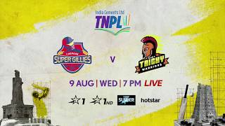 TNPL 2.0: Chepauk Super Gillies vs Ruby Trichy Warriors