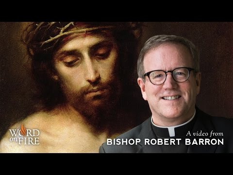Bishop Barron on the Centrality of Christ