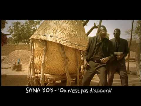 SANA BOB - On n'est pas d'accord - Collectif Kibaré