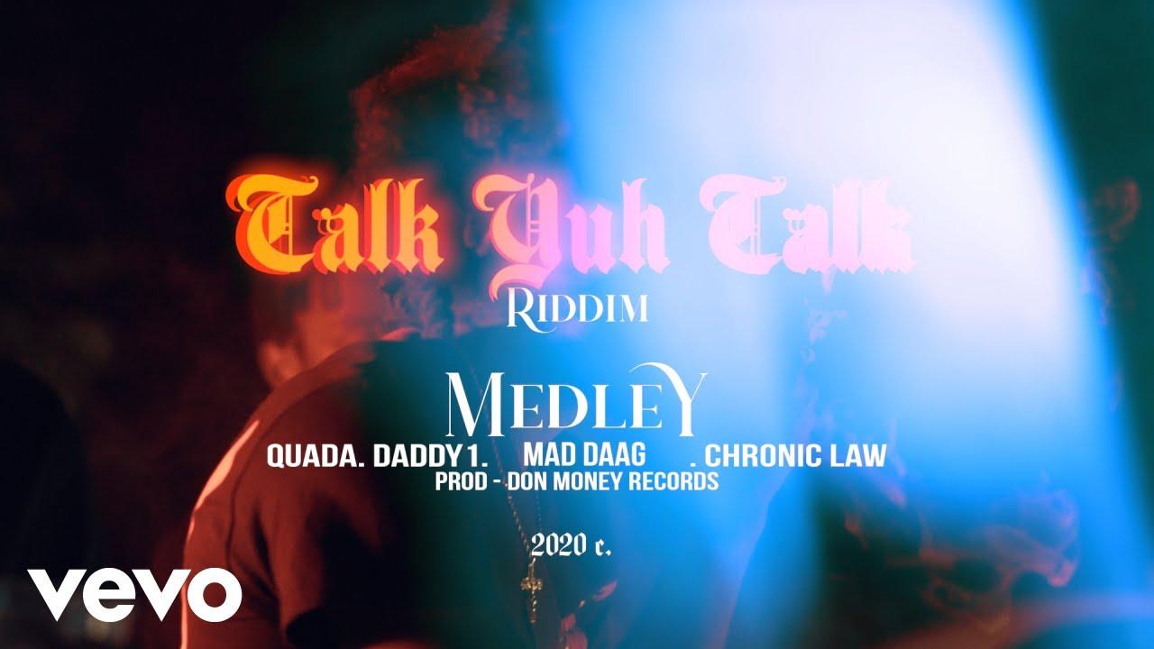 Chronic Law - Talk Yuh Talk Riddim Medley (Official) ft. Quada, Daddy1, Maddaag6