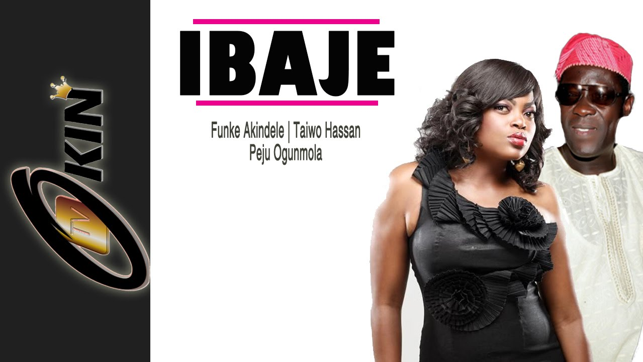Download IBAJE Latest Nollywood Movie Starring Funke Akindele