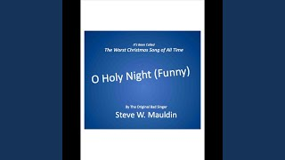 O Holy Night (Funny)