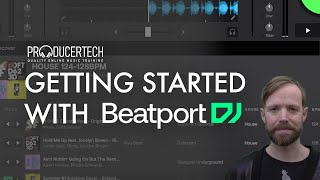 Getting Started With The Beatport DJ Web App - Module 1 from the Beginner's Guide