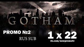 Gotham (Готэм) 1 сезон 22 серия RUS SUB (Промо 2)
