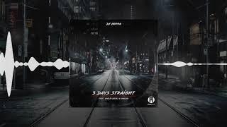 DJ Hoppa - 3 Days Straight (feat. Emilio Rojas & Gavlyn)