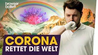 Corona rettet die Welt