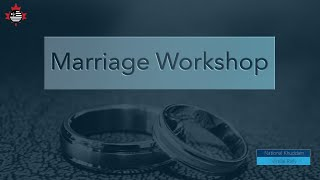 Marriage Workshops | Day 1 National Virtual Educational Rally 2020 | MKAC