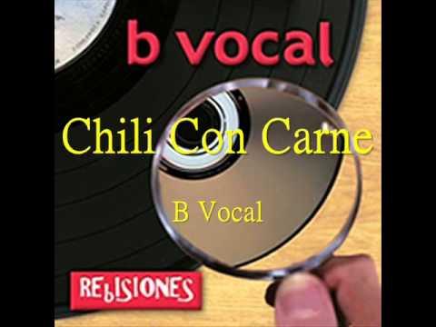 Chili Con Carne (a cappella, B Vocal)