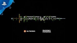 Hammerwatch – Gameplay Trailer | PS4