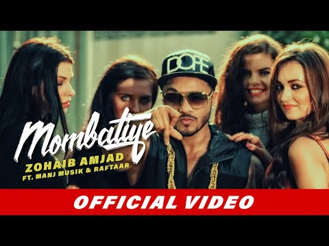 Mombatiye (Official Video) | Zohaib Amjad | Raftaar | Manj Musik | Latest Punjabi Songs 2018