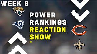 Week 9 Power Rankings Reaction Show
