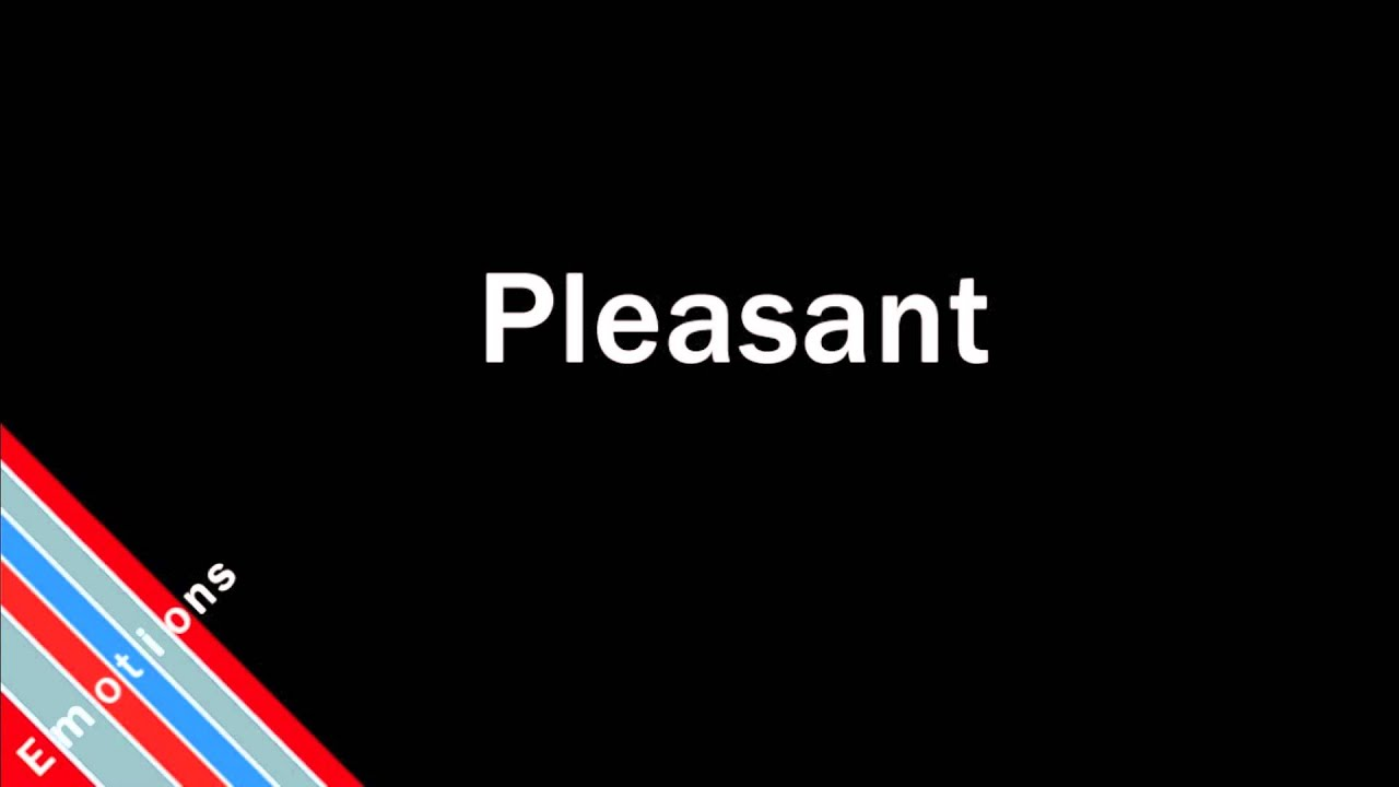 How to Pronounce Pleasant