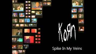 Korn - Spike In My Veins (Original Remixed By Dean Birchum) (2014)