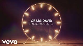 Craig David - Magic (Acoustic) (Audio)