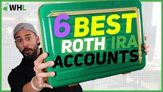 6 Best Roth IRA Accounts (to open for new investors)
