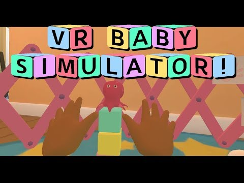 Baby Hands: VR Baby Simulator [Full Playthrough + Secrets] (VR gameplay, no commentary)