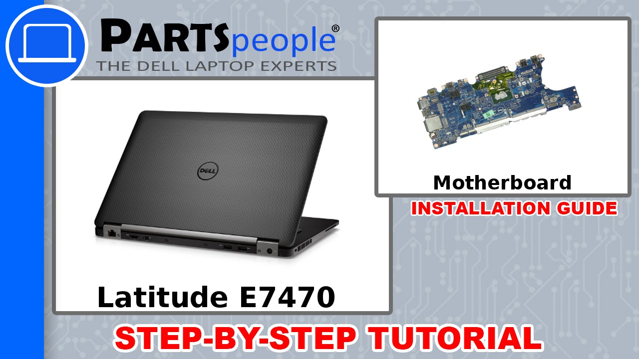 Dell Latitude E7470 (P61G001) Motherboard How-To Video Tutorial