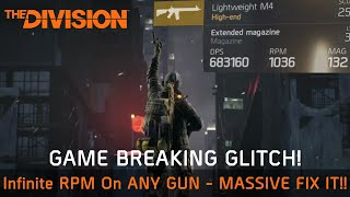 The Division 1.7 | INFINITE RPM GLITCH - INFINITE RPM & DPS ON ANY GUN!!