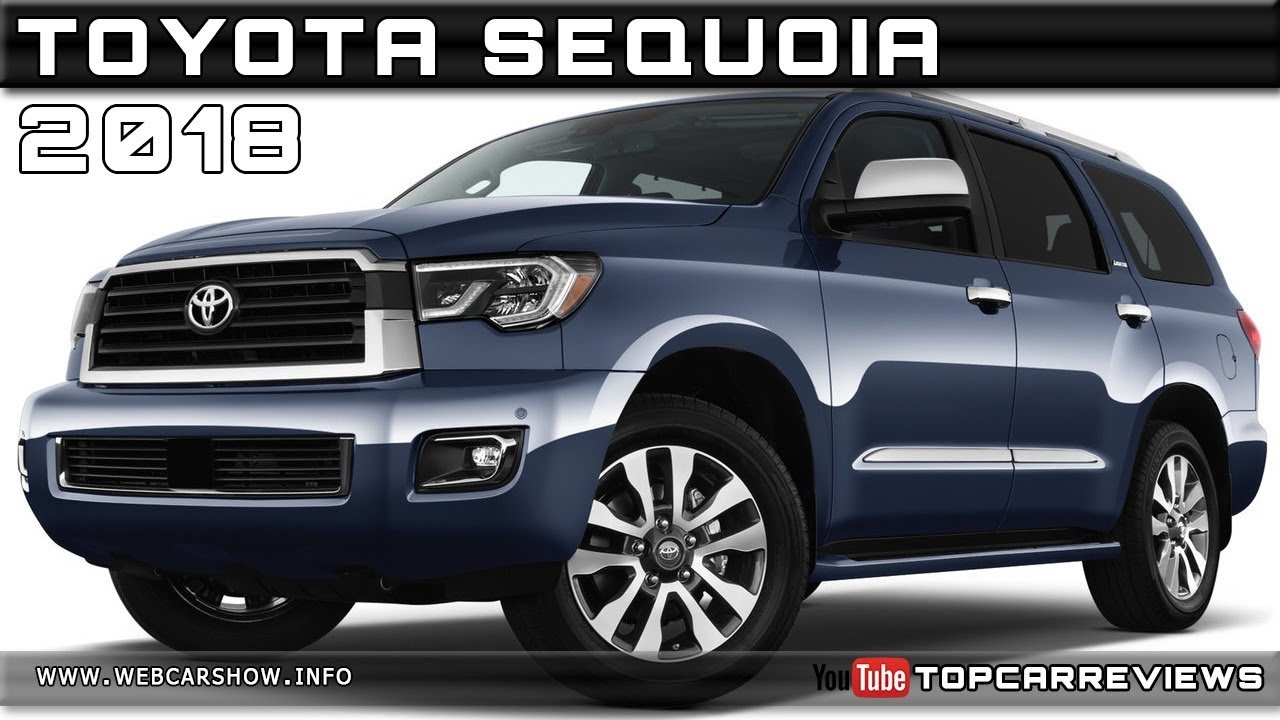 2018 TOYOTA SEQUOIA Review Rendered Price Specs Release Date - YouTube